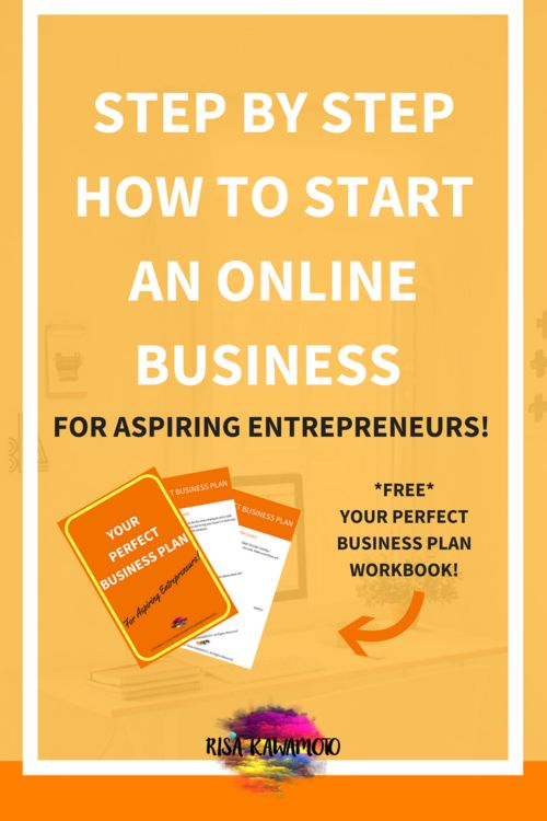 Business Tips: Step-by-step how to start an online business - for aspiring entrepreneurs