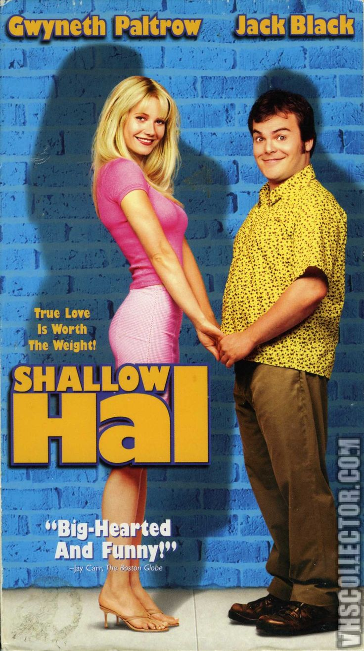 """••Shallow Hal•• 2001-11-09 Fox • poster 2 • stars: Jack Black as Hal + Gwyneth Paltrow as Rosemary • dir/prod/writ: Peter & Robert Farrelly •Tagline: """"True Love Is Worth The Weight!"""" • storyline: A shallow man falls in love with a 300 pound woman because of her """"inner beauty"""". • wiki: https://en.wikipedia.org/wiki/Shallow_Hal • imdb: http://www.imdb.com/title/tt0256380/?ref_=nv_sr_1 • (1235×2208px! ; )"""