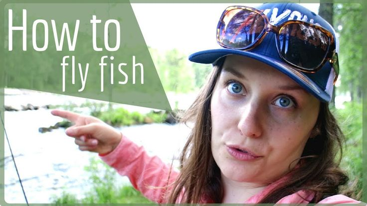 Fly Fishing Basics – Learn to move around while fly fish