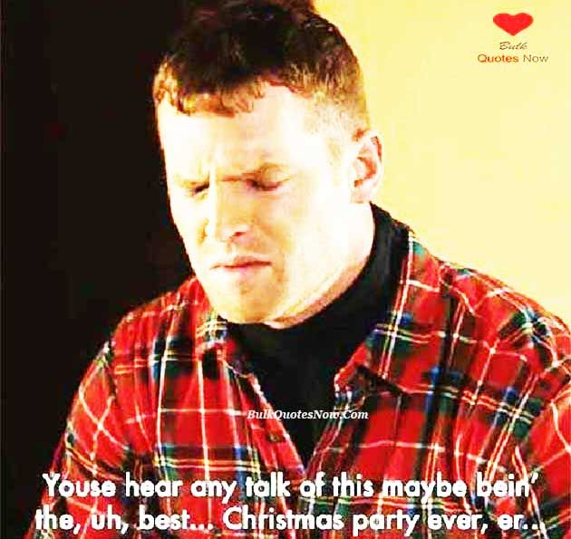 Letterkenny Christmas Quotes Letterkenny Quotes Mother Quotes Quotes