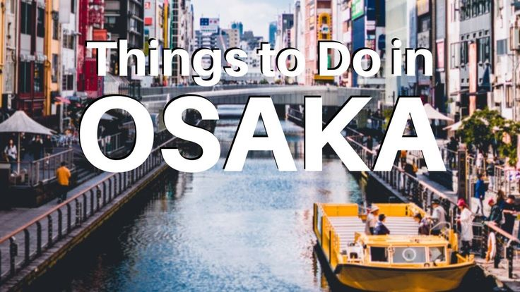 Things to Do in Osaka | Fun Free Walking Tour in J…