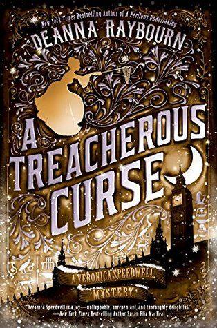 A Treacherous Curse By Deanna Raybourn Read 2018 Pinterest Books