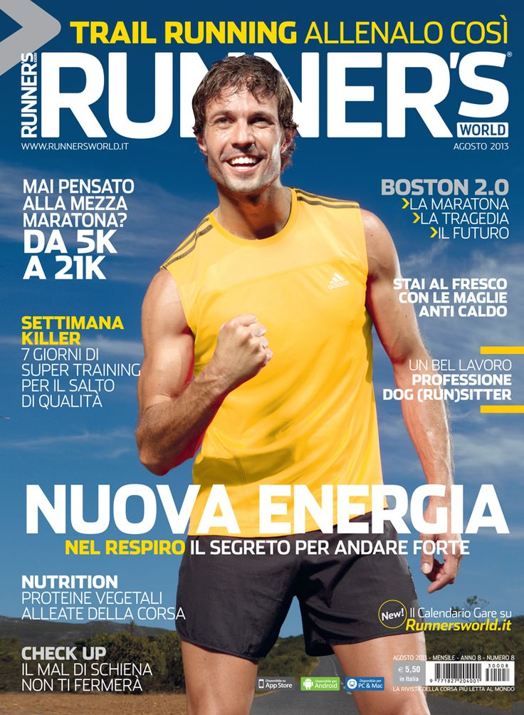Runner's World Italia, Anno 8, Numero 8, Agosto 2013 - www.runnersworld.it