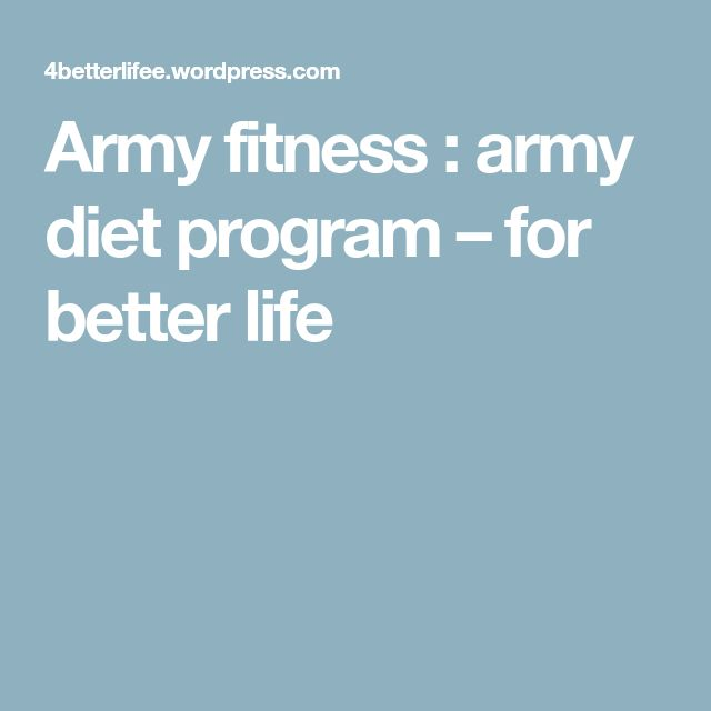 The 25+ best Army diet ideas on Pinterest Pescatarian diet, Pork - army height and weight chart