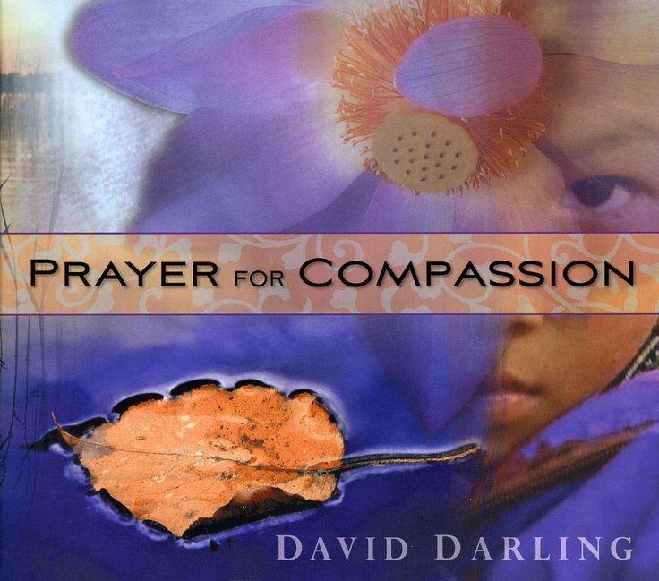 David Darling - Prayer For Compassion