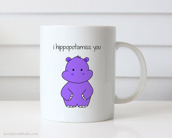 Funny Miss You Gift Goodbye Farewell Hippo Pun Coffee Mug Quote Mugs For Friend Birthday Christmas Cute Fun Missing Thinking Of Gift Her Him  I Hippopotamiss You...thinking about someone who lives far away or been away for awhile? This sweet hippo mug is the perfect gift for friends, family, your significant other, the hippo and pun lovers alike! Send this funny mug to say how much you miss them and shell surely brighten their day! Design is printed on both the front and back so its cute…