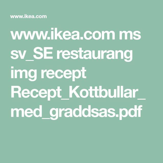 www.ikea.com ms sv_SE restaurang img recept Recept_Kottbullar_med_graddsas.pdf