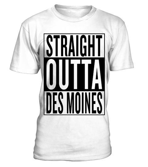 # straight outta Des Moines .  Personalised straight outta Des Moines product with this famous template. United States USA City style straightoutta music movie rap hiphop graphic uncommon most popular urban cool gangster logo design town classic great hipster travel idea giftidea funny humor travelling fresh birthday backpacker backpacking hip hop hometown capital awesome out of coming from black white thug i m im coming, hiphop style, gift idea, preent, cool logo, white, custom, hip hop…