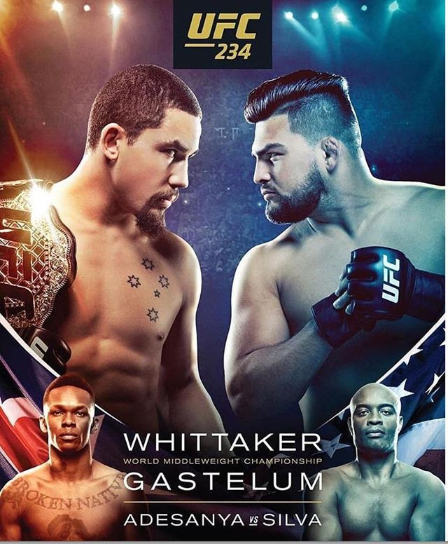 It S Fight Day Mma Fans Ufc 234 Goes Down Tonight Check Out The Main Card Now Robert Whittaker Vs Kelvin Gastelum Anderson S Ufc Boxing Workout Mma