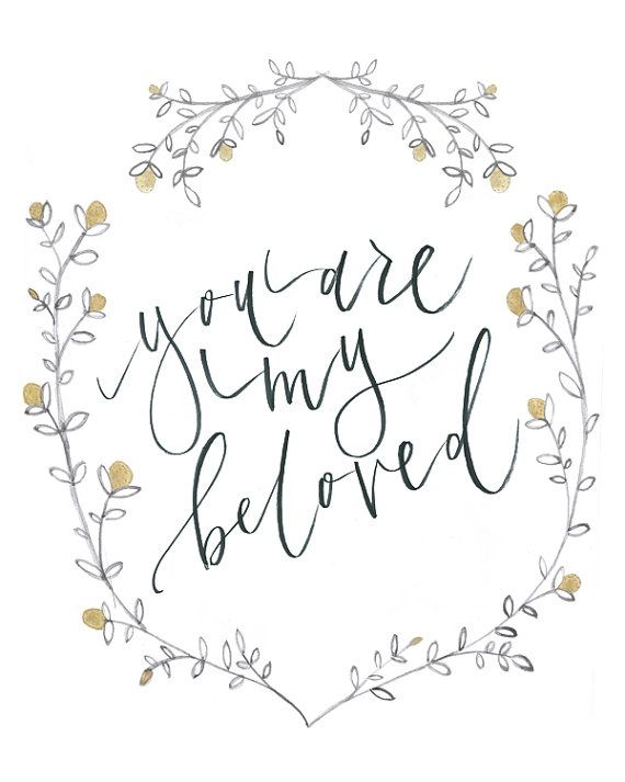 8 x 10/ you are my beloved print by julietgracedesign on Etsy, $15.00