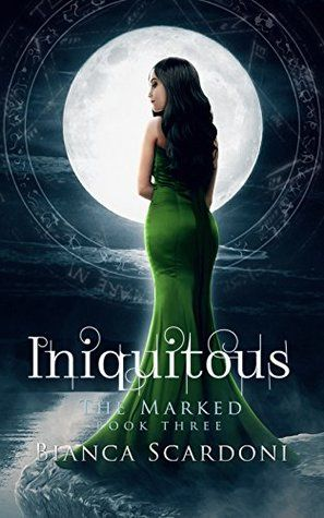 Iniquitous (The Marked #3)