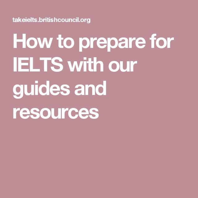 How to prepare for IELTS with our guides and resources