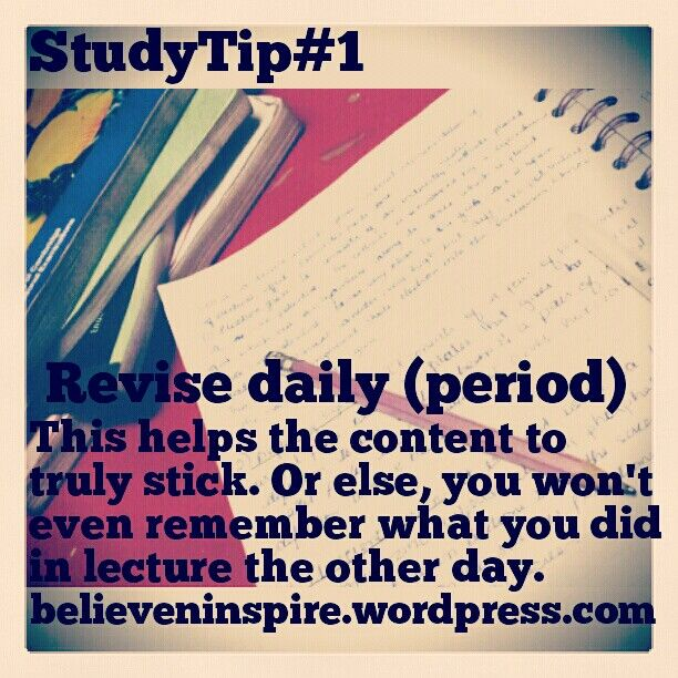 Study tips: After class, look over your notes. Don't wait until the end of the semester to revisit them.