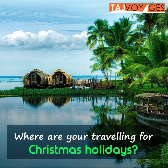 Where are you travelling for Christmas Holidays? How about slowing down in beautiful Kerala? #slowdowninkerala www.tajvoyages.com.au #IncredibleIndia #TajVoyages Kerala Tourism