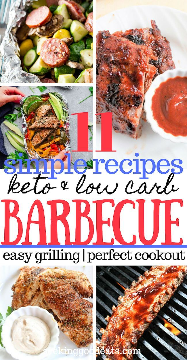 15 Quick And Easy Low Carb Keto Grilling Recipes Seeking Good Eats Healthy Grilling Recipes Barbecue Recipes Grilling Recipes Sides