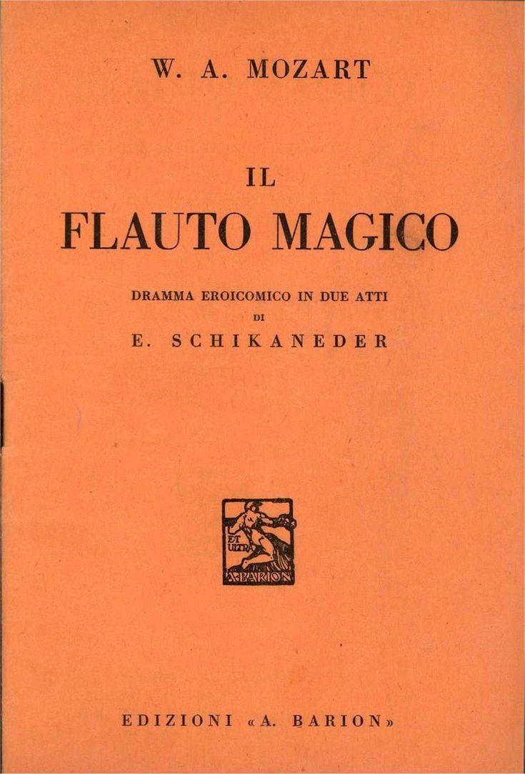 Il flauto magico - Mozart - Opera