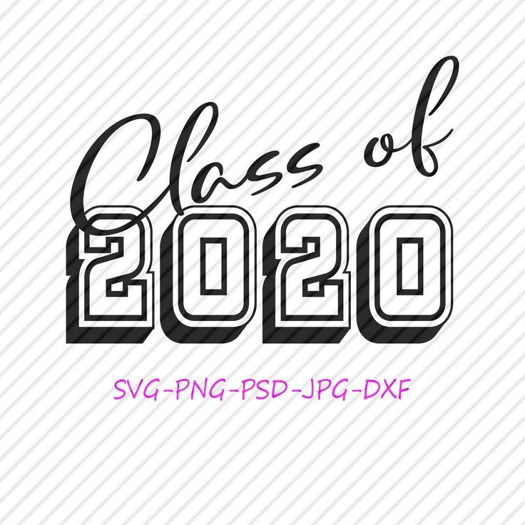 Download Class of 2020 Script Silhouette Cricut SVG File Digital ...