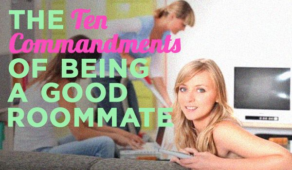 DEFINITELY lay down what you both expect out of each other at the very beginning, before any conflict arises. That way, when something does come up, refer to your roommate agreement! 5&7 aren't really applicable, but it depends on you & your roomie!