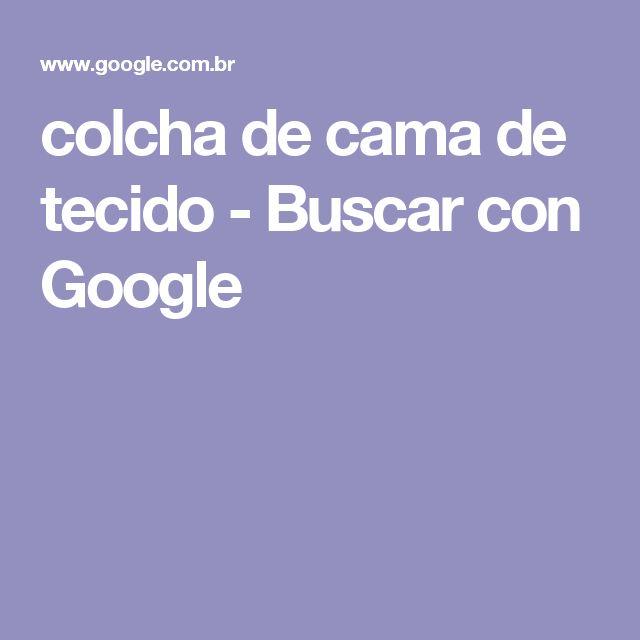 colcha de cama de tecido - Buscar con Google