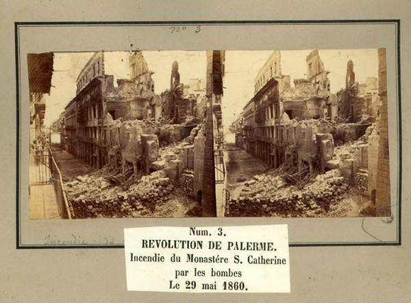 Spedizione dei Mille - Rivoluzione di Palermo - Monastero di Santa Caterina incendiato dalle bombe