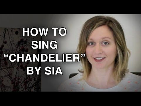 How to Sing Chandelier by Sia - Felicia Ricci - YouTube