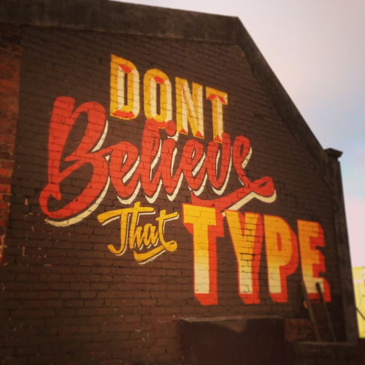 Wall colaboration with @Dom McCarthy. #dontbelievethattype