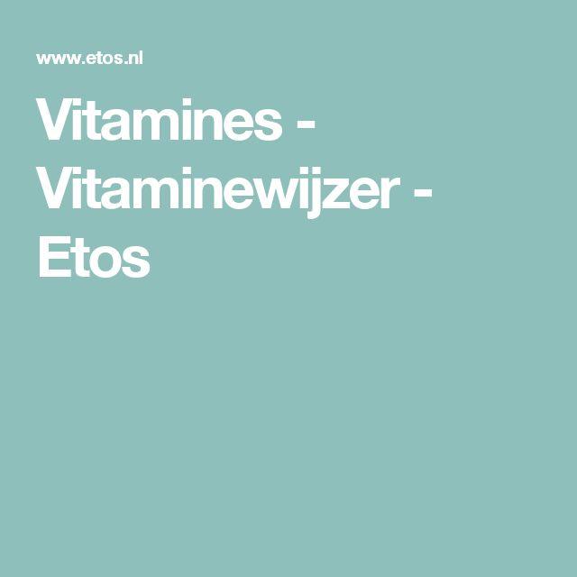 Vitamines - Vitaminewijzer - Etos