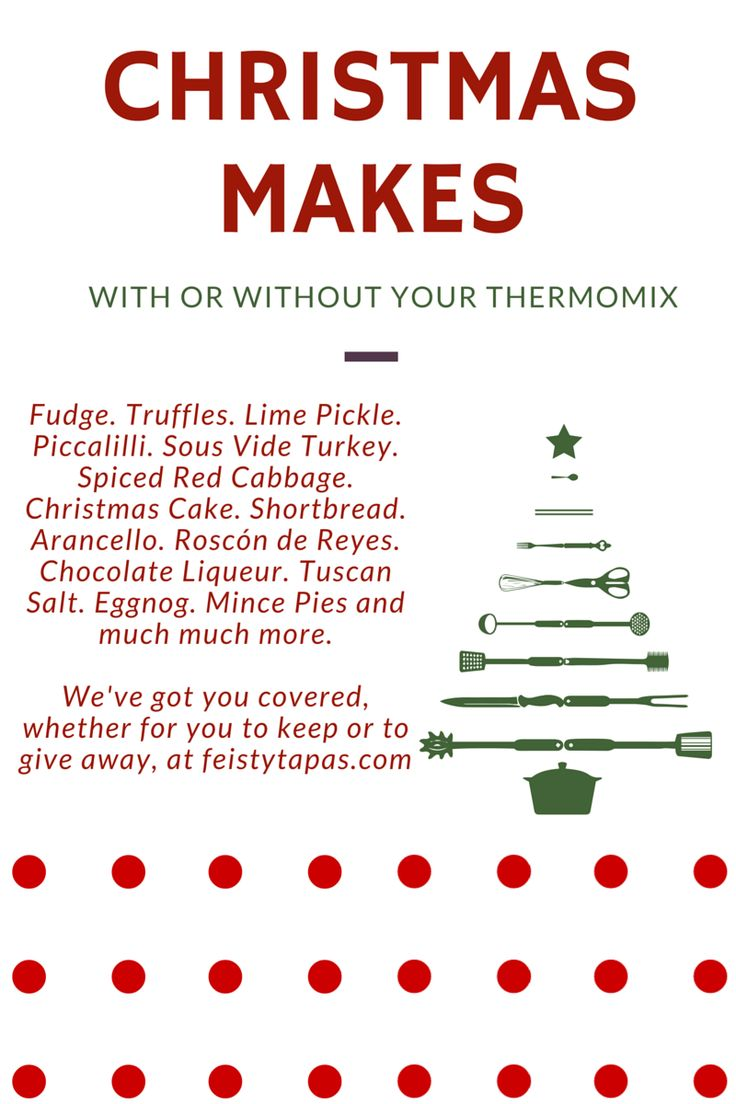 Perfect Christmas Makes with or without your Thermomix. Fudge. Truffles. Lime Pickle. Piccalilli. Sous Vide Turkey. Spiced Red Cabbage. Christmas Cake. Shortbread. Arancello. Roscón de Reyes. Chocolate Liqueur. Tuscan Salt. Eggnog. Mince Pies and much much more.