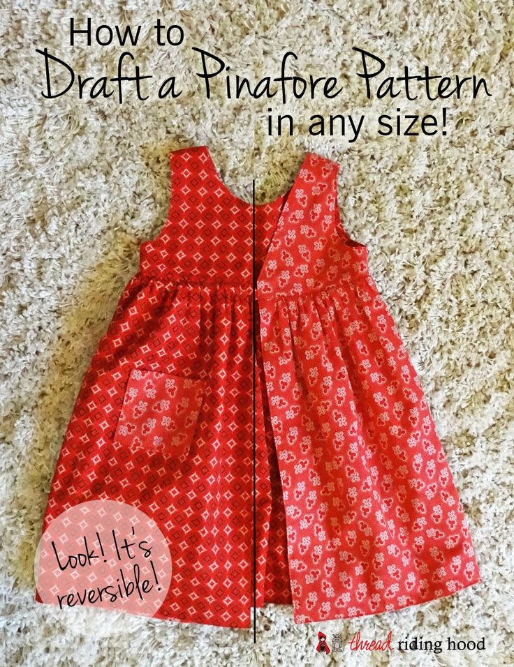 How to Draft a Pinafore Pattern in any size! Thread Riding Hood