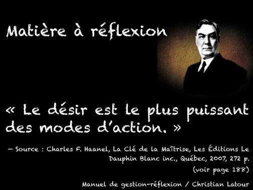 Réflexions de Charles F. Haanel avec comme sujet... LE DÉSIR - La Revue HRI : HOTELS, RESTAURANTS et INSTITUTIONS