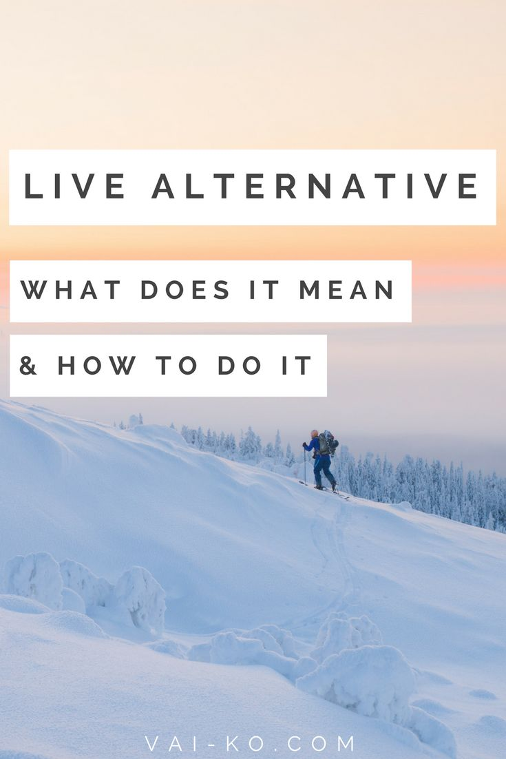 Live Alternative - What does it mean & How to do it. Simple living lifestyle inspiration, eat sustainable, consume sustainable.