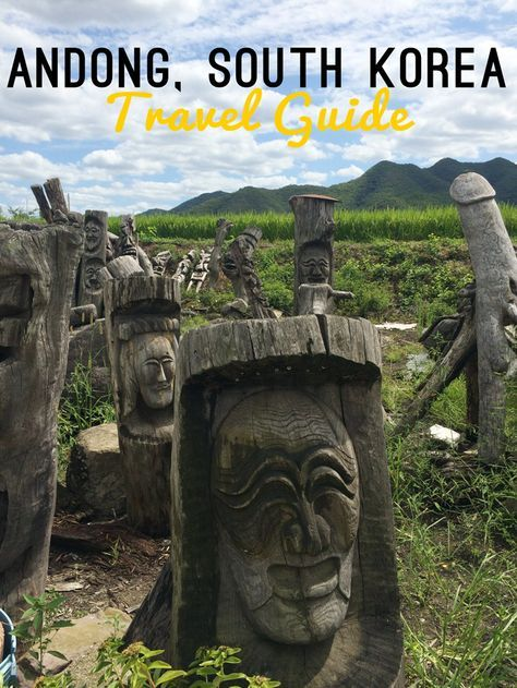 Andong, South Korea Travel Guide. See a traditional puppet show, mask dance, eat…