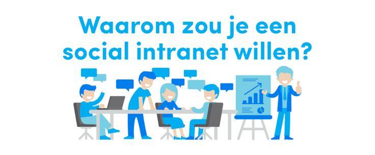 waarom zou je een social intranet willen?