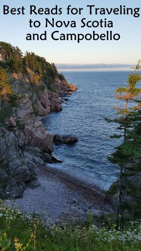 Best Reads for Traveling to Nova Scotia and Campobello
