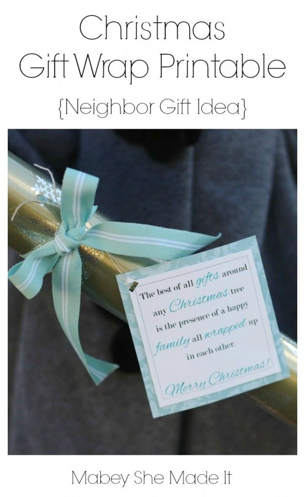 Christmas Gift Wrap Printable (Neighbor Gift Idea ...