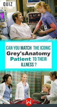 So. Many. Crazy. Illnesses. And. Accidents. Greys Anatomy patients quiz. Do you remember these Grey's Anatomy Patients? Test how much you remember the illnesses of Grey's Anatomy. Shondaland, Shonda Rhimes, Izzie Stevens, Denny Duquette, Cristina Yang.