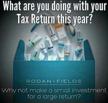 What are you planning to do with your refund?  https://www.rodanandfields.com/US/pws/TaraOwens/join/  #RodanandFields #R+F #YouCanHaveItAll #BeYourOwnBoss #StartNow