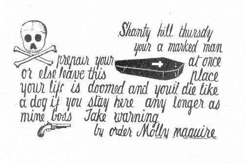 """""""This is a typical Molly Maguire type coffin notice sent to mine bosses and others during the turbulent Schuylkill County era of the 1860s and 70s."""""""
