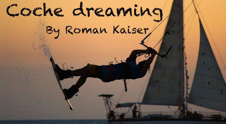 Coche dreaming - Roman Kaiser. Earlier this year I went to visit beautiful and windy Isla de Coche, Venezuela!  Big thanks goes to: Hotel Co...