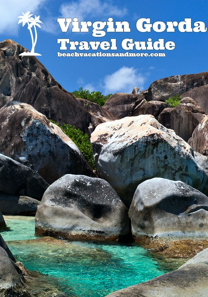 Virgin Gorda Travel Guide - how to see The Baths and other activities in British Virgin Islands