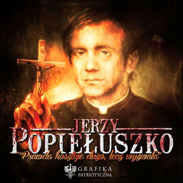ks. Jerzy Popiełuszko - (ur.14.09.1947, zamordowany 19.10. 1984). - ksiądz, kapelan Solidarności, bł…