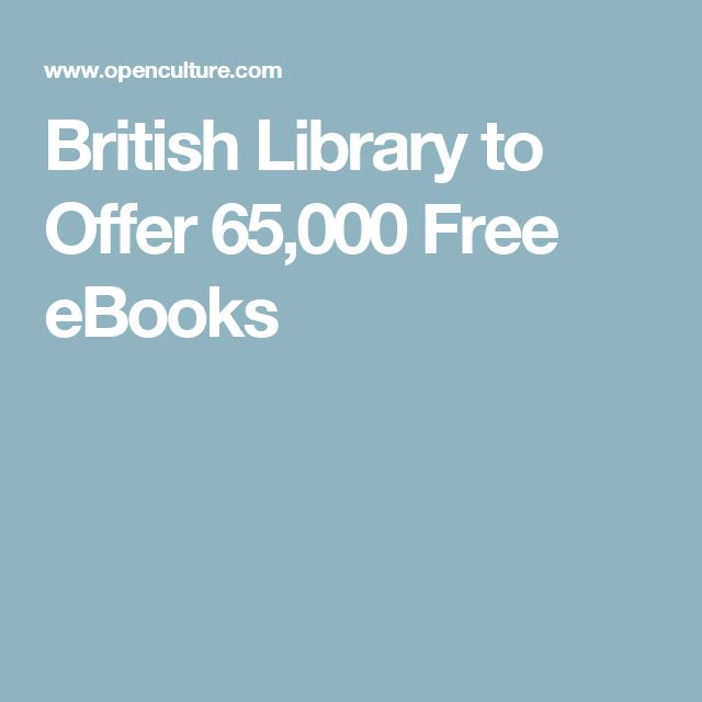 British Library to Offer 65,000 Free eBooks