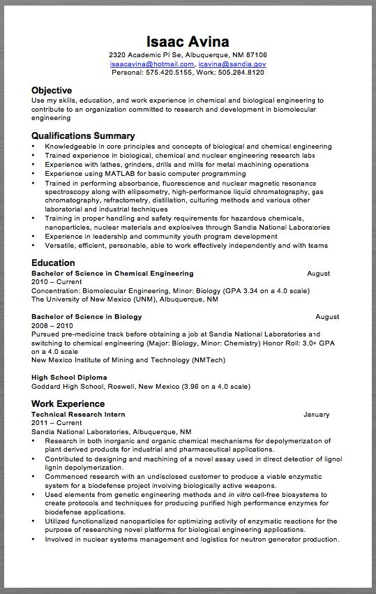 Technical Research Resume Example Isaac Avina 2320 Academic Pl Se, Albuquerque, NM 87106 isaacavina@hotmail.com, icavina@sandia.gov Personal: 575.420.5155, Work: 505.284.8120   Objective Use my skills, education, and work experience in chemical and biological engineering to contribute to an...