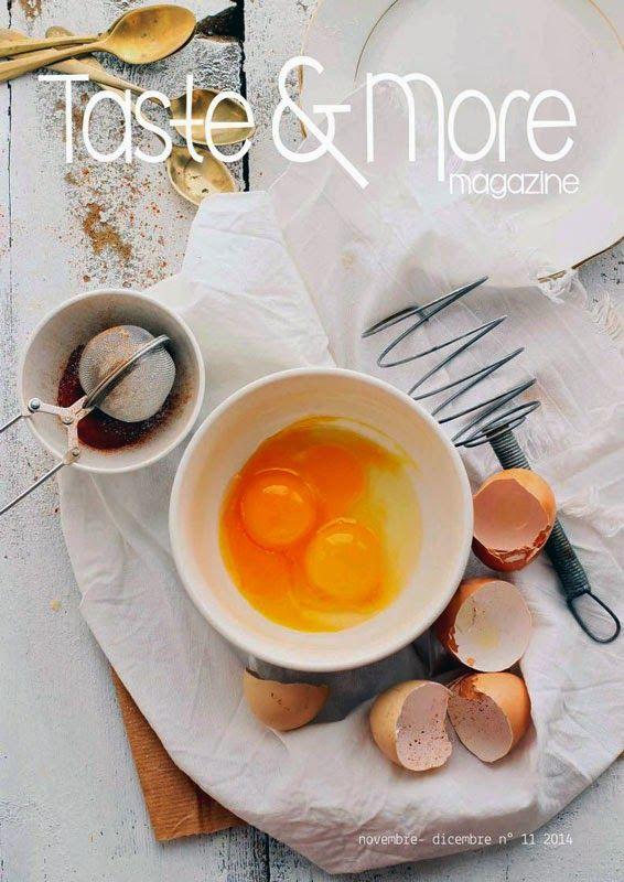 Taste&More Magazine novembre - dicembre 2014 n° 11 http://tastemoremagazine.blogspot.it/ ©Taste&More Magazine