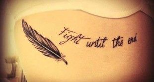 Tattoo Spruch Fight until the end mit Feder