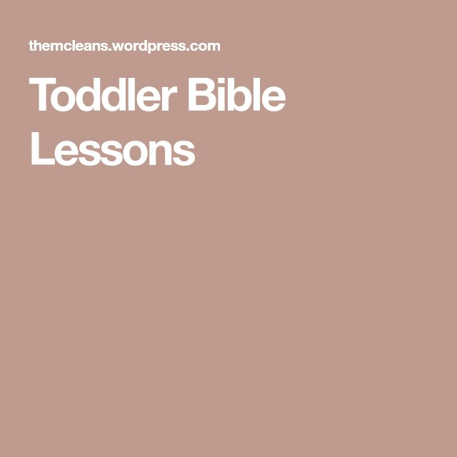 Toddler Bible Lessons