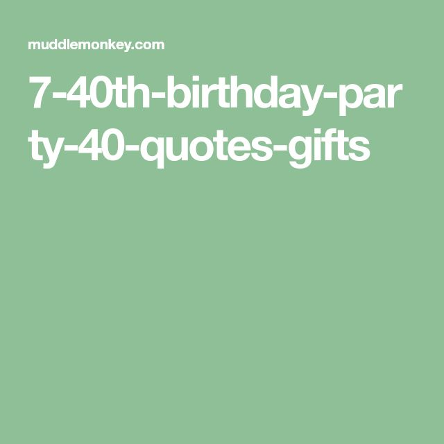 Best 25 Funny Birthday Sayings Ideas On Pinterest: Best 25+ 40th Birthday Quotes Ideas On Pinterest