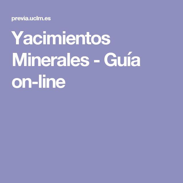 Yacimientos Minerales - Guía on-line