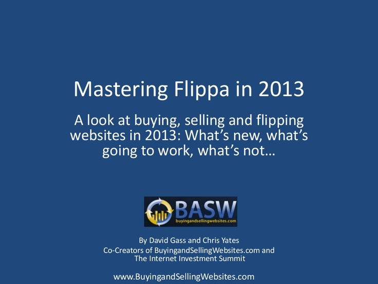 mastering-flippa-2013 by David Gass via Slideshare
