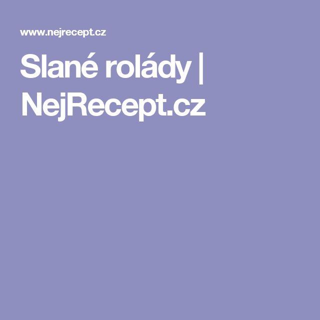 Slané rolády | NejRecept.cz
